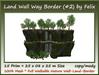 Land wall way border %28 2%2915 prim 25x08x25m size copy mody