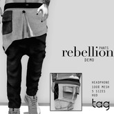 tag. pants rebellion [demo]