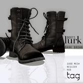 tag. boots lurk [dark brown]