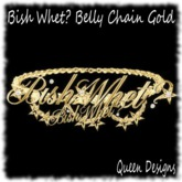 Bish Whet? Belly Chain Gold