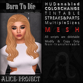 Alice Project - Born To Die - Natural Red