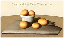 Teawood: My Dear Clementine