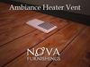Ambiance Heating Vent (copy✔ modify✔)
