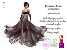 Roseanne Gown - VintageRose (Includes Maitreya, Omega, Slink Physique, TheMeshProject & Wowmeh appliers)