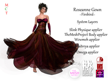 Roseanne Gown - Firebird (Includes Maitreya, Omega, Slink Physique, TheMeshProject & Wowmeh appliers)