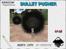 [ K.0 ] BULLET PUSHER