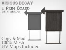 Vicious Decay - Arrow Sign