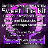 OMEGA System Kit for Sweet Lips