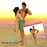 {.:exposeur:.} Drunk On You