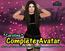 ::.EE.:: Complete Avatar *Caroline*
