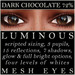Mayfly   luminous   mesh eyes %28dark chocolate 72 %29