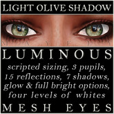 Mayfly - Luminous - Mesh Eyes (Light Olive Shadow)