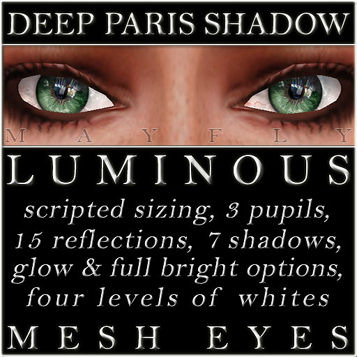 Mayfly - Luminous - Mesh Eyes (Deep Paris Shadow)