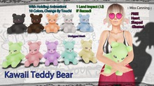 :: Miss Canning :: [ Kawaii Teddy Bear ] 10 Colors ! Hold Animation, Color Change By Touch