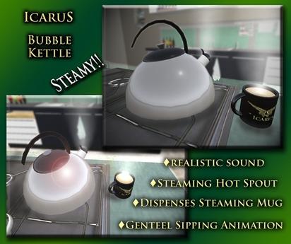 ==Icarus== Bubble Tea Kettle