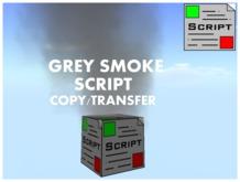 Grey Smoke Script