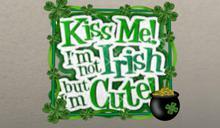 Kiss Me---Irish Animated Plaque
