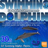 O.F Swimming Dolphin (with Sound, Particle)