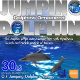 O.F Jumping Dolphin (with sound, particle)
