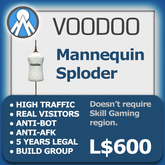 XPLODER : Voodoo Sploder (Mannequin Edition) - Advanced traffic building xploder