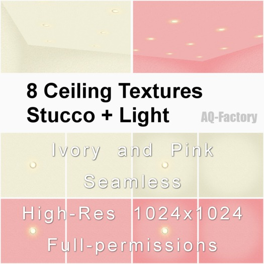 *AQF* 8 Ceiling Textures Stucco + Light (Ivory & Pink)