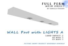 MESH 2LI WALL Part with LIGHTS A (full perm)
