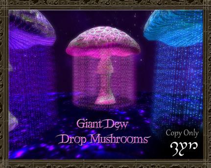 Zyn ~ Giant Dew Drop Mushrooms