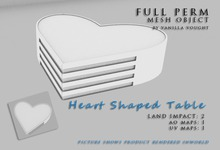 MESH Heart Shaped Table 2LI (full perm)