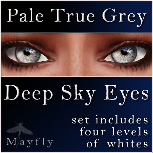 Mayfly - Deep Sky Eyes (Pale True Grey)