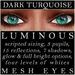 Mayfly   luminous   mesh eyes %28dark turquoise%29