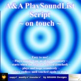 A&A PlaySoundList Script plays a list of sounds seamless looping on touch