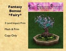 LEP ~ Fantasy Bonsai *Fairy*