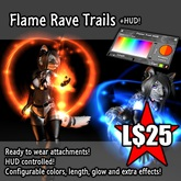:Frio's: Flame Trails Rave Attachments + HUD