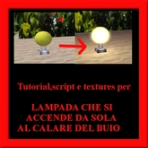 tUTORIAL iTALIANI -lampada che si accende al calare del buio