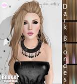 *~*Damselfly*~*Booker Rigged-Mesh Dark Blondes