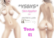 *YS&YS* Maitreya Applier Tone 01 + BOM