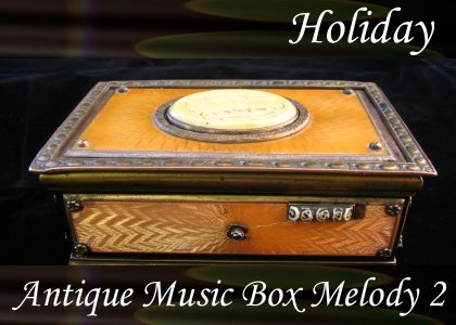 Atmo-Holiday - Antique Music Box Melody 2 0:50