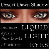 Mayfly - Liquid Light Eyes (Desert Dawn Shadow)