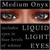 Mayfly - Liquid Light Eyes (Medium Onyx)