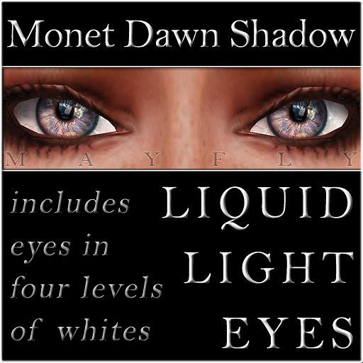 Mayfly - Liquid Light Eyes (Monet Dawn Shadow)