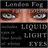Mayfly - Liquid Light Eyes - Free Color (London Fog)