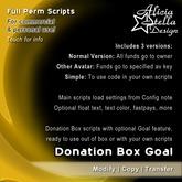 Donation Box Goal - Full Perm Script Set