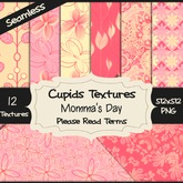 *Cupids Textures * 12 MOMMA's DAY GIFT