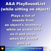 A&A PlaySoundList Script plays sounds seamless + looping while avatar sits on object