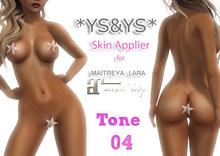 *YS&YS* Maitreya Appliers Tone 04 + BOM