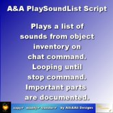 A&A PlaySoundList Script plays a list of sounds seamless looping on command