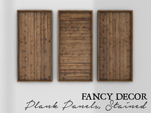 Fancy Decor: Plank Panels (stained)