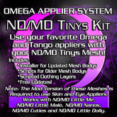 Omega System Kit - ND/MD Tinys