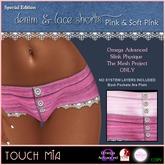 {TOUCH MIA} Denim & Lace Shorts S.E. PINKS v2