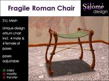 Fragile Roman Chair - unique design